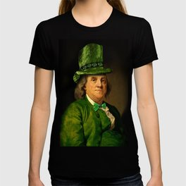 St Patrick's Day for Lucky Ben Franklin T-shirt