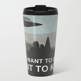 I Want to Know Metal Travel Mug