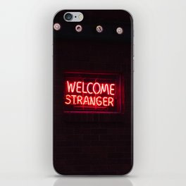 Welcome Stranger - Sheridan, WY iPhone Skin