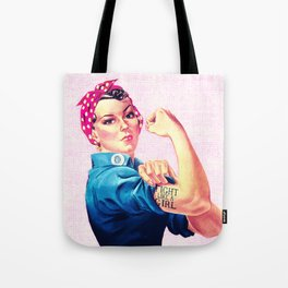 Fight Like A Girl Rosie The Riveter Girly Mod Pink Tote Bag
