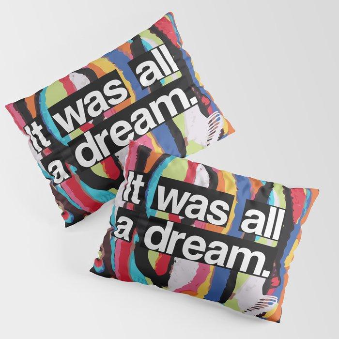 """It Was All A Dream"" Biggie Smalls Inspired Hip Hop Design Kissenbezug"