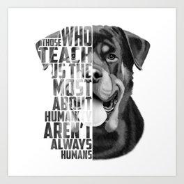 Rottweiler Quote Text Portrait Art Print
