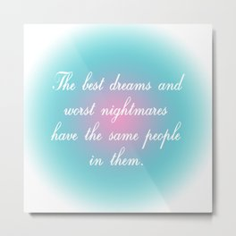 Best Dreams Metal Print