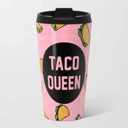 Taco Queen - pink Travel Mug