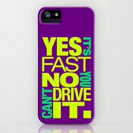 Yes it's fast No you can't drive it v7 HQvector iPhone Case