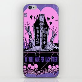 we were made for each other iPhone Skin