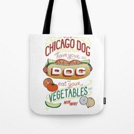 Chicago Dog - Eat Your Vegetables Tote Bag