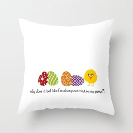 Waiting on Peeps on Easter Throw Pillow