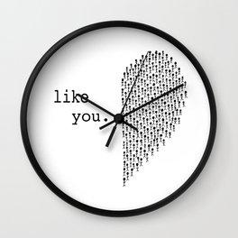 like you. Wall Clock