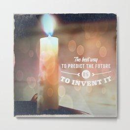 Predict The Future, Invent It !! Metal Print
