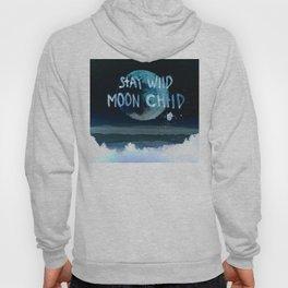 Stay wild moon child (dark) Hoody