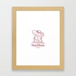 STAY HOME Framed Art Print