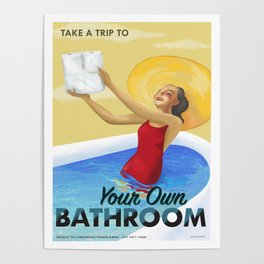 Your Own Bathroom Poster
