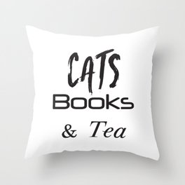 Cat Shirt,Cats,Books, Tea, Cat Lover Gift,Cat Tshirt,Cat, Tea, Tea and Cats, Cat Gift, Book Love Throw Pillow