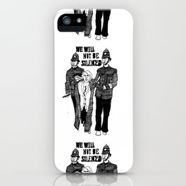 We Will Not Be Silenced III iPhone Case