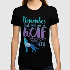 Remember that you are a wolf. And you cannot be caged. ― A Court of Wings and Ruin Womens Fitted Tee Black SMALL