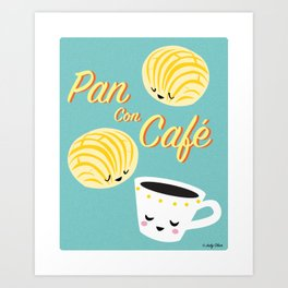 Pan Con Cafe Art Print