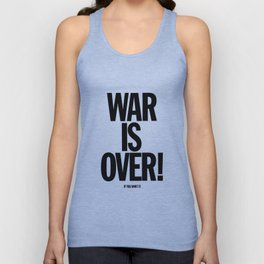 War Is Over - If You Want It -  John Lenon & Yoko Ono Poster Unisex Tank Top