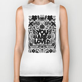 you are loved - garden Biker Tank