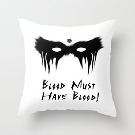 Blood Must Have Blood (English) Throw Pillow