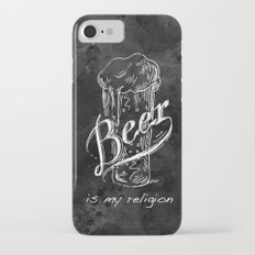 Beer is my religion. The end. Slim Case iPhone 7