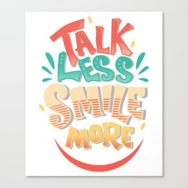 Talk Less Smile More - Hamilton Canvas Print