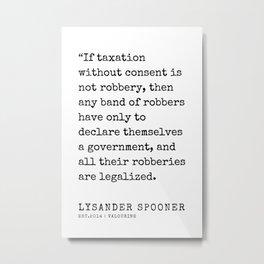5   | Lysander Spooner | Lysander Spooner Quotes | 200608 Metal Print