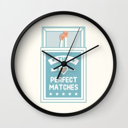 The Perfect Matches Wall Clock