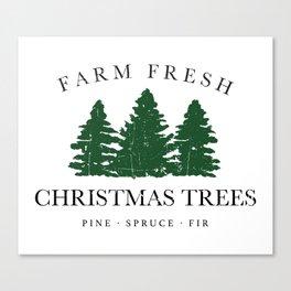 Farm Fresh Christmas Trees Canvas Print