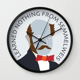 Lets talk about Semmelwies Wall Clock