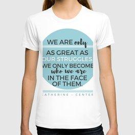 STRUGGLES T-shirt