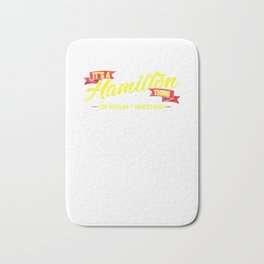 It's A Hamilton Thing, You Wouldn't Understand Bath Mat