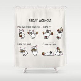 Friday Workout with French Bulldog Shower Curtain
