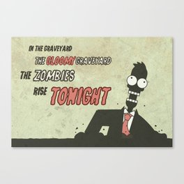 The zombies rise tonight Canvas Print