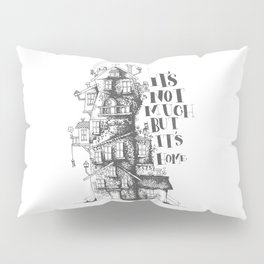 a humble residence Pillow Sham