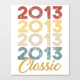 Vintage Classic 2013 Shirt 5th Birthday Party Celebration Gifts Canvas Print