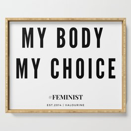 My Body My Choice Quote Serving Tray