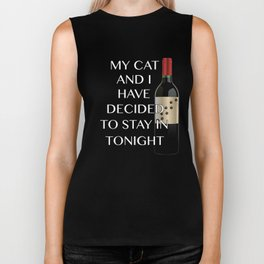 Funny CaDesign My Cat And I Are Staying In Biker Tank