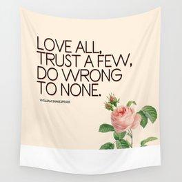Love All, Trust a Few Wall Tapestry