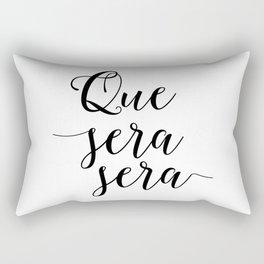 Love Quote Que Sera Sera Anniversary Gift For Him For Her Wall Quote Quote Print Art Love Quote Rectangular Pillow