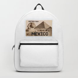Greetings From Gizah Mexico Backpack