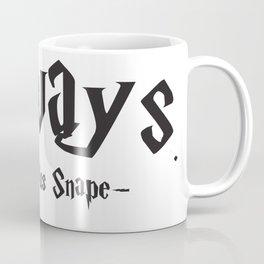 Severus Snape - Always Quote - HarryPotter Coffee Mug