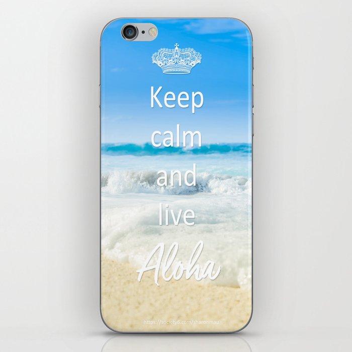 keep calm and live Aloha iPhone Skin