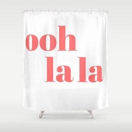 ooh la la V Shower Curtain