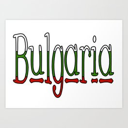 Bulgaria Font #1 with Bulgarian Flag Art Print