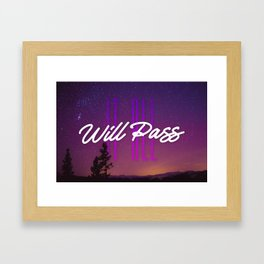 It All Will Pass - Typography Positive Quote Framed Art Print