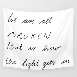we are all broken Wall Tapestry