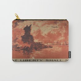 Vintage poster - Liberty Shall Not Perish Carry-All Pouch