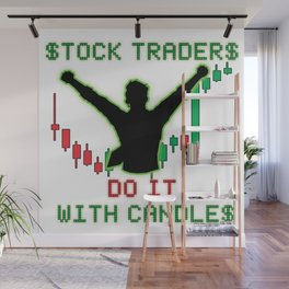 Stock Traders Do It! Wall Mural