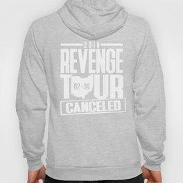 2018 revenge tour cancelled shirt Hoody